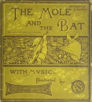 """The front page of a book of children's music published in 1881 """"The Mole and the Bat"""" which is greenish with the animals playing a cello & Piano!"""