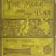 "The front page of a book of children's music published in 1881 ""The Mole and the Bat"" which is greenish with the animals playing a cello & Piano!"